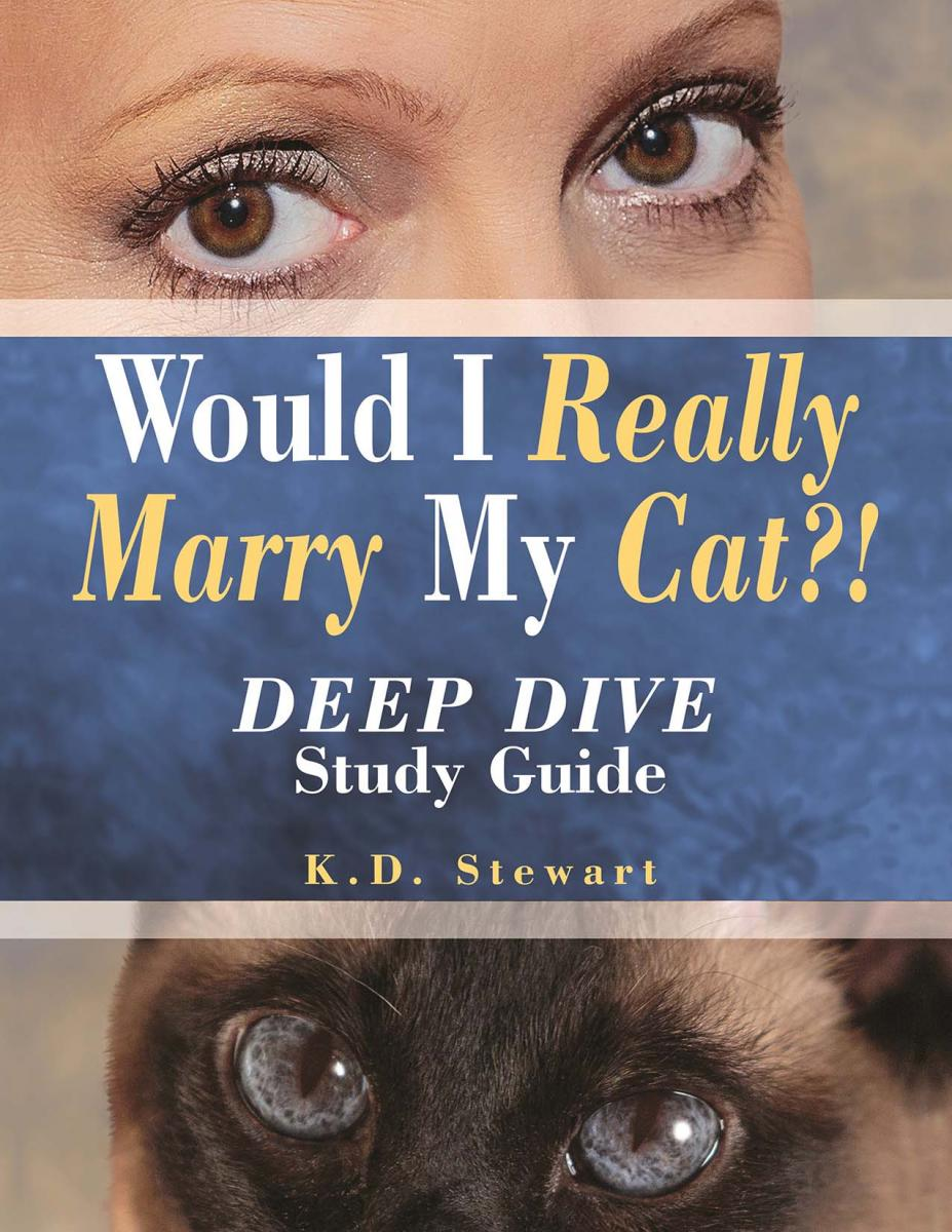 Would I Really Marry My Cat?! DEEP DIVE Study Guide