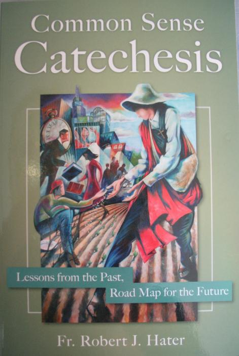 Common Sense Catechesis