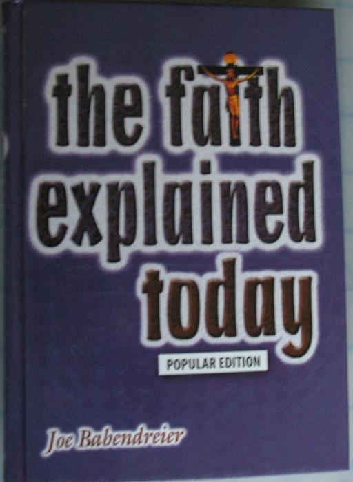 Faith Explained Today, The - Popular Edition