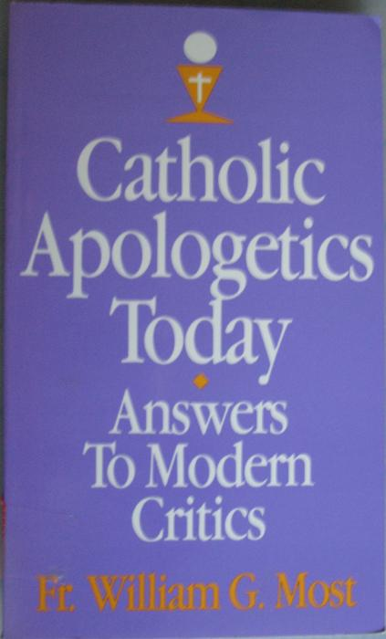 Catholic Apologetics Today