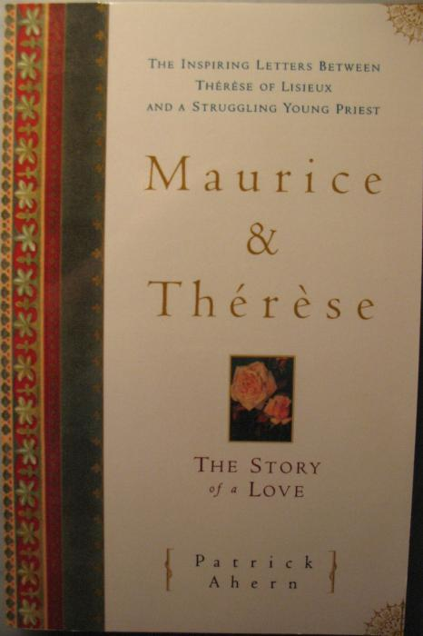 Maurice and Therese; Inspiring Letters Between Therese of Lisieux and a Struggling Young Priest