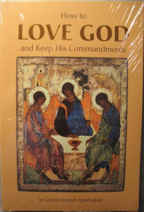 How to Love God and Keep His Commandments
