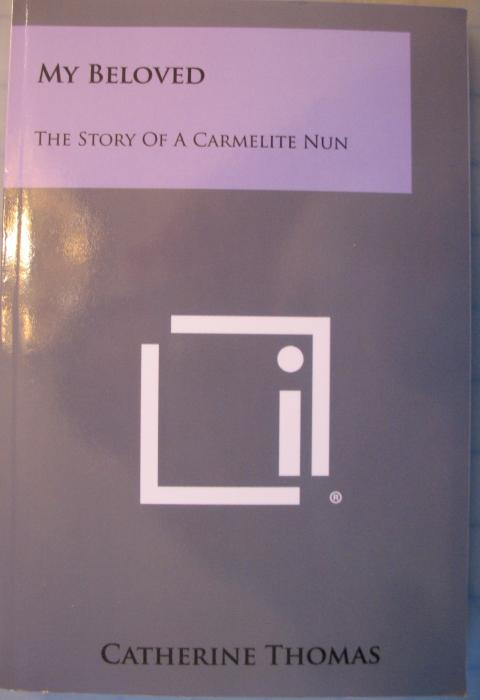 My Beloved - The Story of a Carmelite Nun