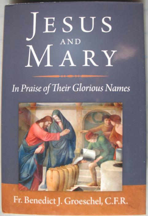 Jesus and Mary - In Praise of Their Glorious Names