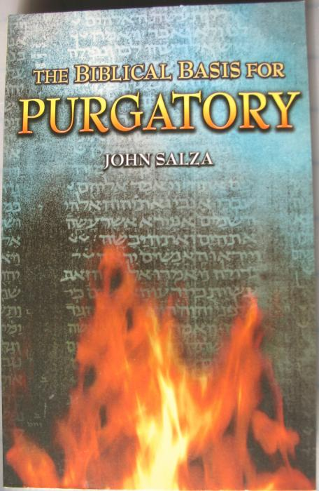 Biblical Basis for Purgatory, The