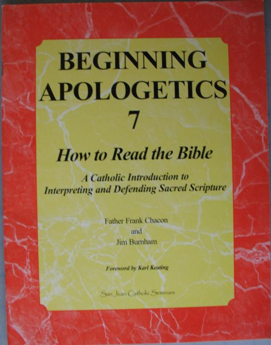 Beginning Apologetics 7 How to Read the Bible