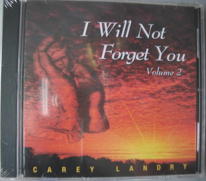 Carey Landry - I Will Not Forget You - Vol 2