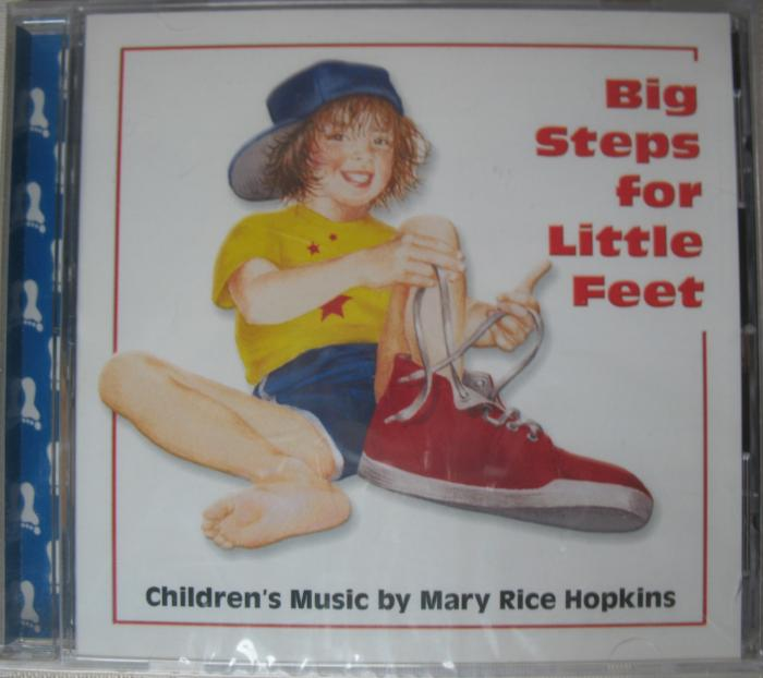 Mary Rice Hopkins - Big Steps for Little Feet