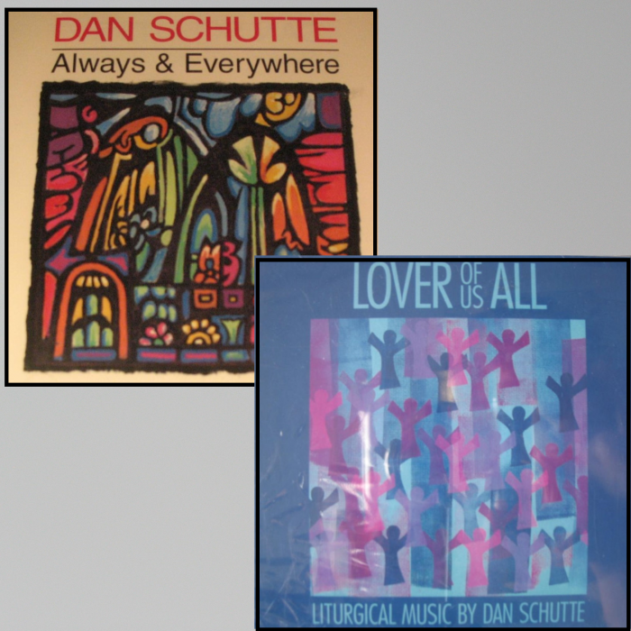 Dan Schutte - Always & Everywhere or Lover of Us All