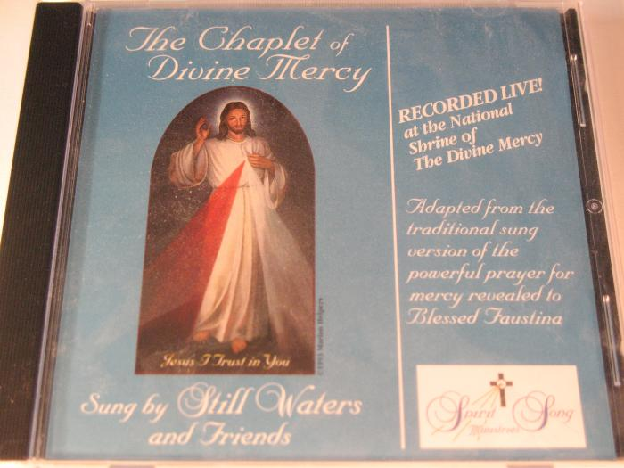 Still Waters- The Chaplet of Divine Mercy