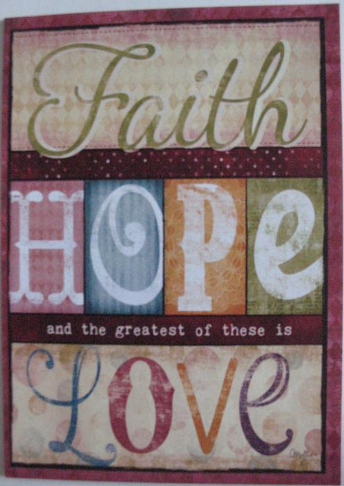Faith Hope and the Greatest of these is Love Greeting Card