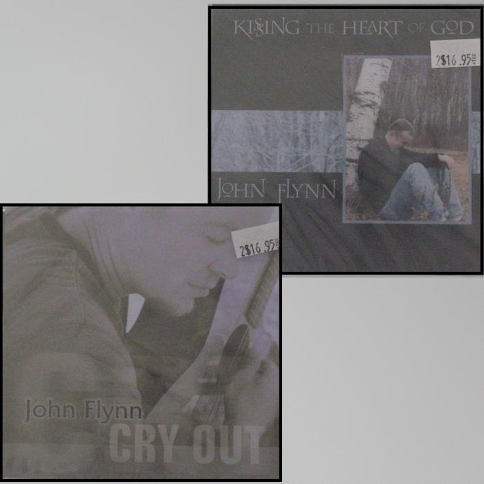 John Flynn CDs - Cry Out or Kissing The Heart Of God