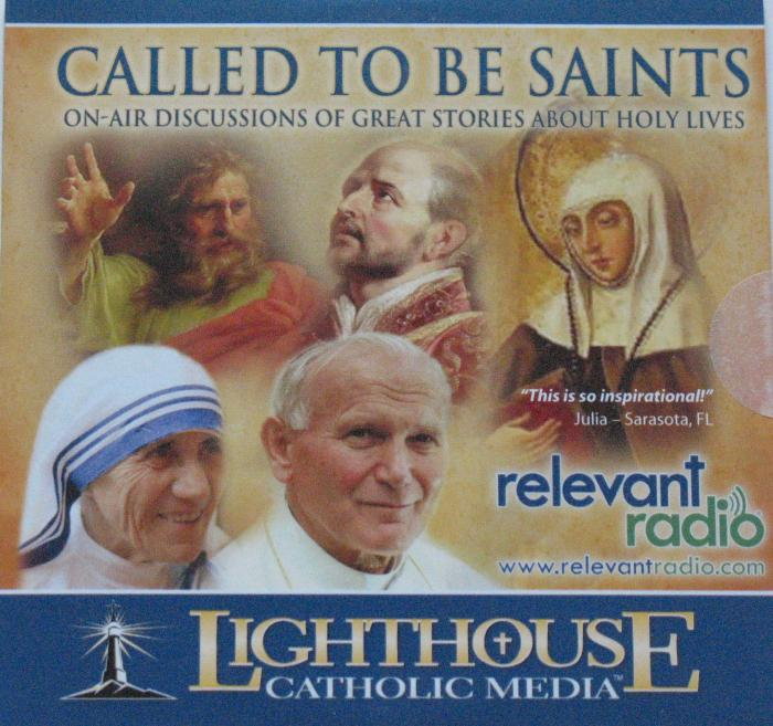 Called to be Saints On Air Discussions of Great Stories About Holy Lives