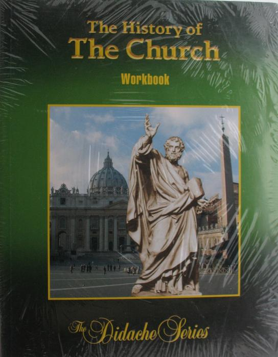 Didache Series - History of the Church Workbook