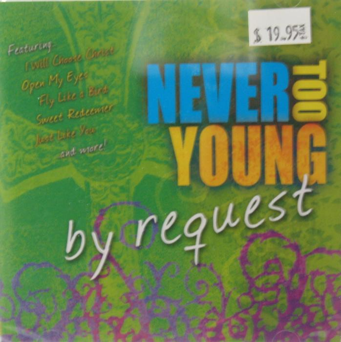 Never Too Young - by request  -  Grades 4 -8