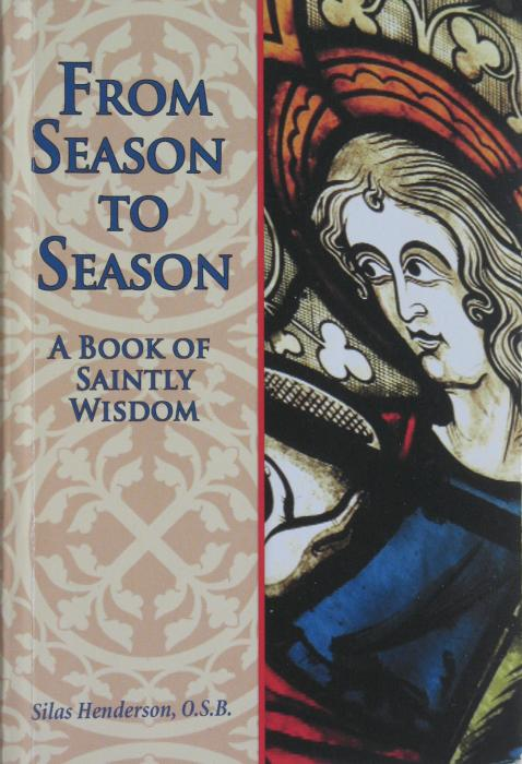 From Season To Season : A Book of Saintly Wisdom -  Day by Day