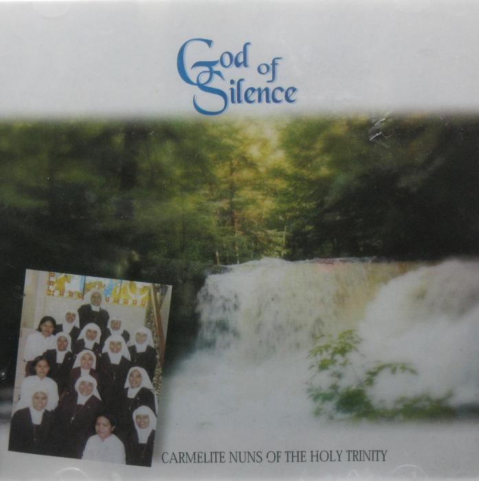 Carmelite Nuns of the Holy Trinity CD - God of Silence