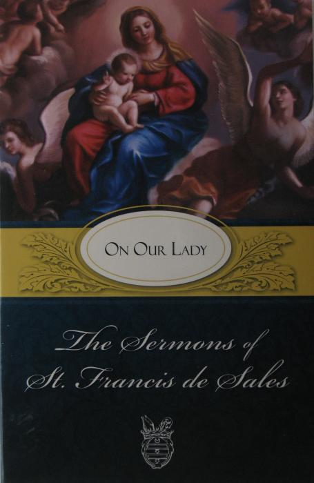 On Our Lady - Sermons of St. Francis de Sales