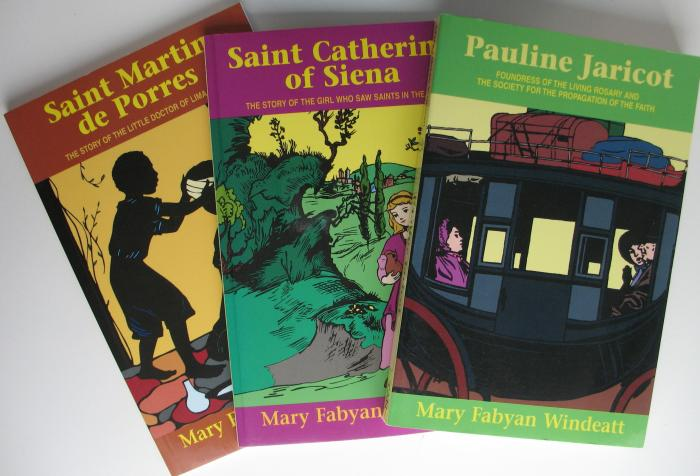 Books By Mary Fabyan Windeatt - Stories of the Saints Series
