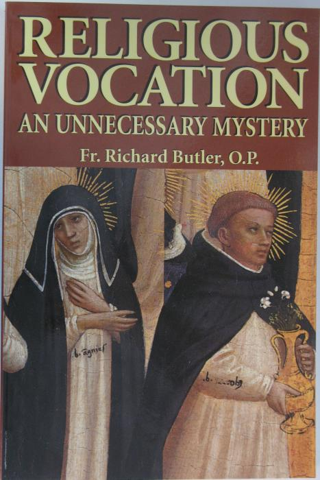 Religious Vocation An Unnecessary Mystery