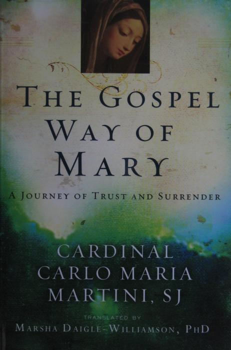 The Gospel Way of Mary - A Journey of Trust and Surrender