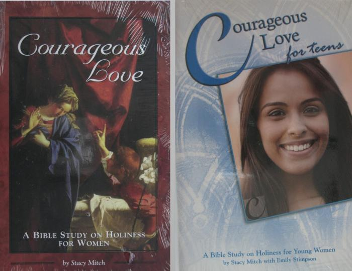 Courageous Love A Bible Study on Holiness for Women also Teens Edition