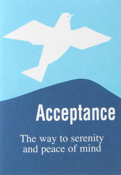 Acceptance The Way to Serenity and Peace of Mind
