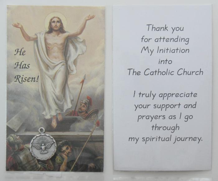 He Has Risen! -Thank you for attending My Initiation into The Catholic Church