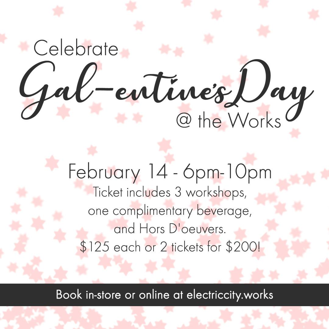 Gal-entine's Day Event